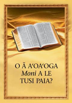 O ā Aʻoaʻoga Moni a le Tusi Paia?