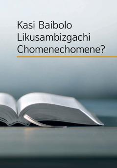 Kasi Baibolo Likusambizgachi Chomenechomene?