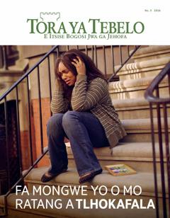 Tora ya Tebelo No.3 2016 | Fa Mongwe Yo o Mo Ratang a Tlhokafala