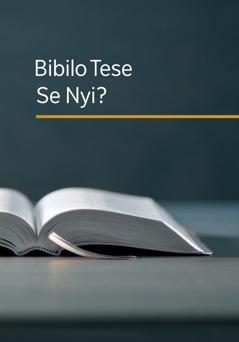 Bibilo Tese Ér Nyi Jimi?