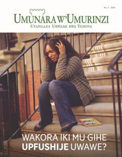 Umunara w'Umurinzi No. 3 2016 | Wakora iki mu gihe upfushije uwawe?