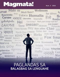 Ang Magmata! Num. 3 2016 | Paglandas sa Balagbag sa Lenguahe