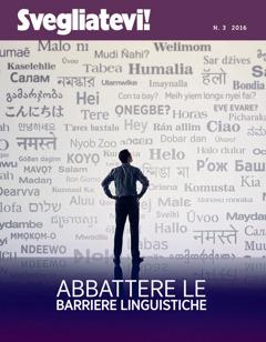 Svegliatevi! n.3 2016 | Abbattere le barriere linguistiche