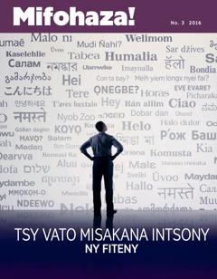 Mifohaza! No. 3 2016   Tsy Vato Misakana Intsony ny Fiteny