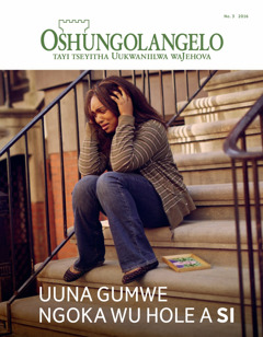 Oshifo shOshungolangelo No. 32016 | Uuna gumwe ngoka wu hole a si
