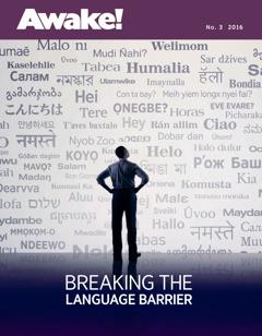 Magazin u Awake! Namba 3 2016 | Breaking the Language Barrier