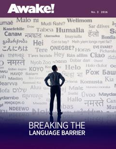 Awake! No. 3 2016 | Breaking the Language Barrier