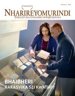 Nharireyomurindi Nhamba 4 | Bhaibheri Rakasvika Sei Kwatiri?