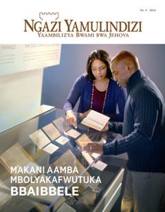 Ngazi Yamulindizi Na. 4 | Makani—Aamba Mbolyakafwutuka Bbaibbele