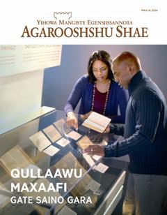 Agarooshshu Shae Kir. 4   Qullaawa Maxaafa—Qullaawu Maxaafi Gate Saino Gara