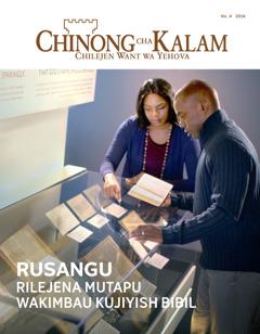 Chinong cha Kalam Ngond wa 7, 2016 | Rusangu—Rilejena Mutapu Wakimbau Kujiyish Bibil
