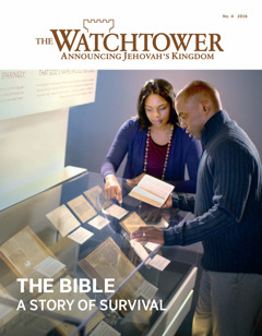 Ne Watchtower No. 4 | The Bible—A Story of Survival