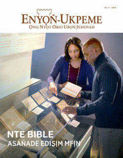 Enyọn̄-Ukpeme No. 4 | The Bible​—A Story of Survival