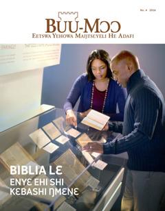 Buu-Mɔɔ No. 4 2016 | Biblia Lɛ—Enyɛ Ehi Shi Kɛbashi Ŋmɛnɛ