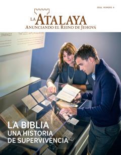 Revista La Atalaya, número 4 de2016 | La Biblia. Una historia de supervivencia
