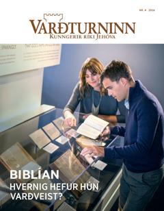 Varðturninn nr. 4 2016 | Biblían –hvernig hefur hún varðveist?