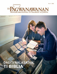 Pagwanawanan No. 4 2016| Dagiti Nalasatan ti Biblia
