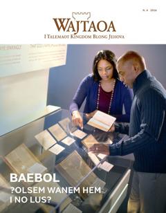 Wajtaoa N. 4   BAEBOL—?Olsem Wanem Hem i No Lus?