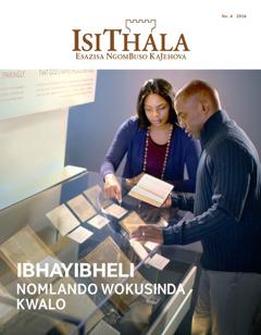 IsiThala No. 4 | IBhayibheli Nomlando Wokusinda Kwalo