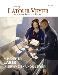 Latour Veyer No. 4 2016   Ki mannyer Labib in sirviv ziska nou letan?