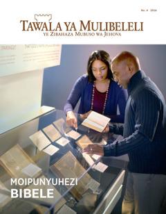 Tawala ya Mulibeleli No. 4 | Moipunyuhezi Bibele