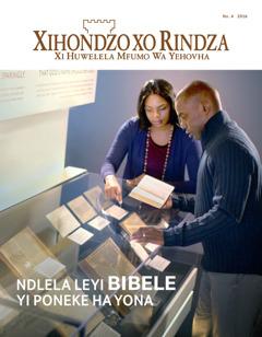 Magazini wa Xihondzo xo Rindza No. 4 | Ndlela Leyi Bibele Yi Poneke Ha Yona