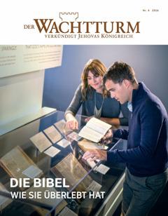 Zeitschrift Wachtturm, Nr. 42016 | Die Bibel: Wie sie überlebt hat