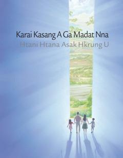 Karai Kasang A Ga Madat Nna Htani Htana Asak Hkrung U