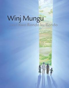 Winj Mungu Kara Ikwo Rondo ku Rondo