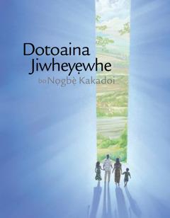 Dotoaina Jiwheyẹwhe bo Nọgbẹ̀ Kakadoi