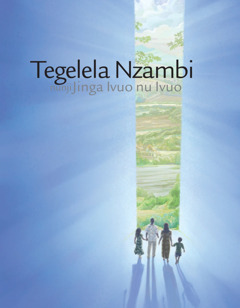 Tegelela Nzambi Nunji Jinga Ivuo nu Ivuo