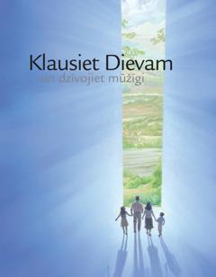 """Brošūra """"Klausiet Dievam un dzīvojiet mūžīgi"""""""