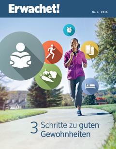Daut Erwachet! Nr. 4 2016   3 Schritte zu guten Gewohnheiten