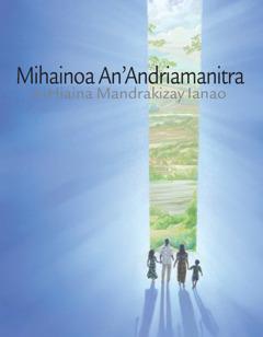 Mihainoa An'Andriamanitra dia Hiaina Mandrakizay Ianao