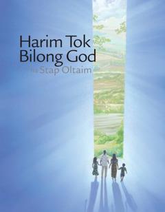 Harim Tok Bilong God na Stap Oltaim