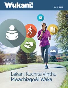Wukani! Na. 4 | Lekani Kuchita Vinthu Mwachizgowi Waka