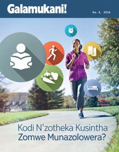 Galamukani! No. 4   Kodi N'zotheka Kusintha Zomwe Munazolowera?