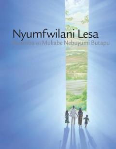 Nyumfwilani Lesa Kwamba eti Mukabe Nebuyumi Butapu