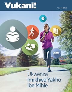 UVukani! No. 4 | Ukwenza Imikhwa Yakho Ibe Mihle