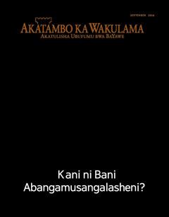 Akatambo ka Wakulama No. 9 2016   Kani ni Bani Abangamusangalasheni?