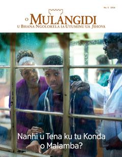 O Mulangidi No. 5 2016 | Nanhi u Tena Kukonda o Malamba Metu?