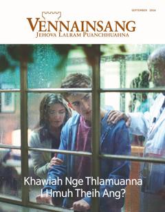 Vênnainsâng May 2016   Khawiah Nge Thlamuanna I Hmuh Theih Ang?