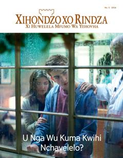 Xihondzo xo Rindza No. 52016 | U Nga Wu Kuma Kwihi Nchavelelo?