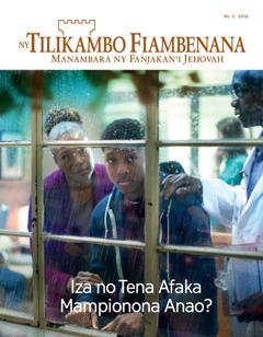 Ny Tilikambo Fiambenana No. 5 2016 | Iza no Tena Afaka Mampionona Anao?