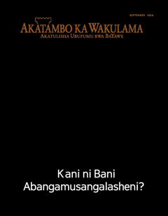 Akatambo ka Wakulama No. 09 2016 | Kani ni Bani Abangamusangalasheni?
