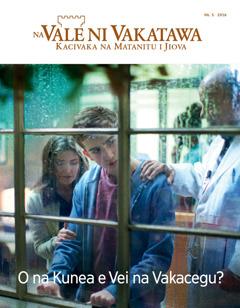 Na Vale ni Vakatawa Nb. 5 2016 | Eda na Kunea e Vei na Vakacegu?