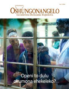 Oshungonangelo No. 52016 | Openi to dulu okumona ehekeleko?