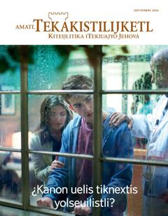 Revista Amatl Tekakistilijketl, septiembre 2016   ¿Kanon uelis tiknextis yolseuilistli?