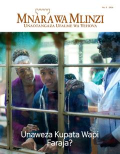 Mnara wa Mlinzi Na. 5 2016   Unaweza Kupata Wapi Faraja?