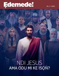 Ẹdemede! No. 5 2016 | Ndi Jesus Ama Odu Mi ke Isọn̄?